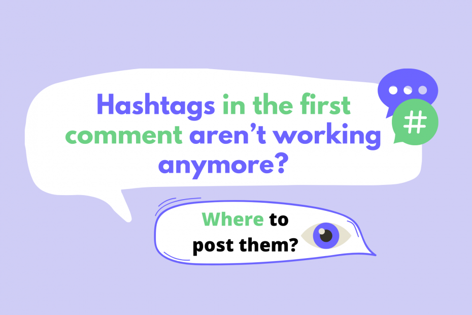 are hashtags in the comments working where to place hashtags instagram